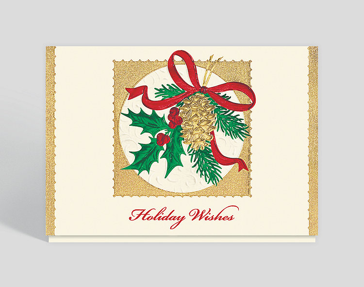 Pinecone and Holly Wishes Christmas Card - Business Holiday Cards