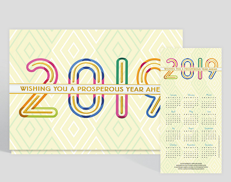 The year is prominently shown in striking colors of pink neon, electric blue and shades of green highlighted by a rich gold foil center in the numbers. Against a background of white on cream diamonds, this calendar card is wishing everyone a prosperous year ahead, plainly stated in gold foil. Up to 5 lines of content can be customized along the bottom.
